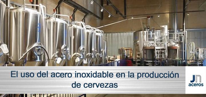 El uso del acero inoxidable en la producción de cervezas