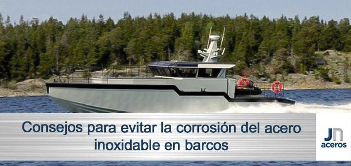 Consejos para evitar la corrosión del acero inoxidable en barcos