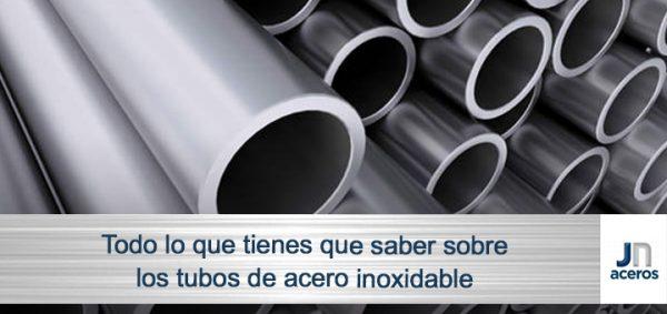 Todo lo que tienes que saber sobre los tubos de acero inoxidable