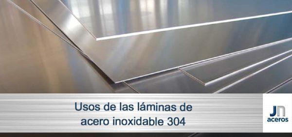 Usos de las láminas de acero inoxidable 304