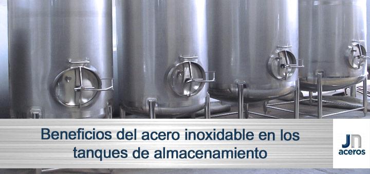 Beneficios del acero inoxidable en los tanques de almacenamiento