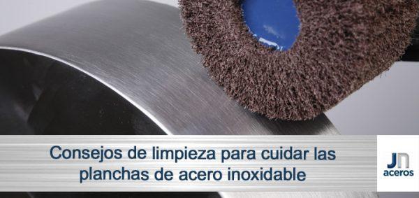 Consejos de limpieza para cuidar las planchas de acero inoxidable