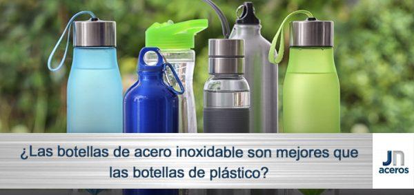 ¿Las botellas de acero inoxidable son mejores que las botellas de plástico?