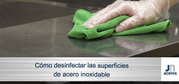 Cómo desinfectar las superficies de acero inoxidable