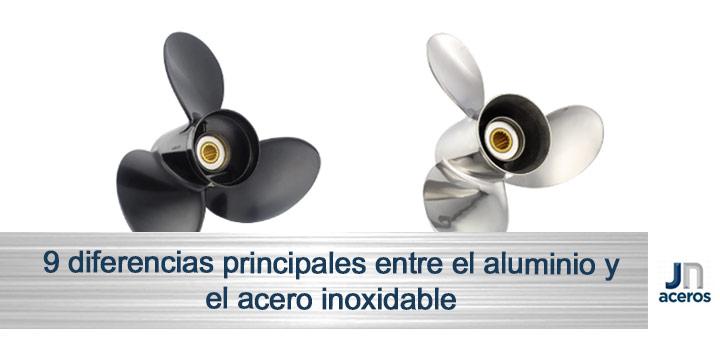 Diferencias Entre El Aluminio Y El Acero Inoxidable Jn Aceros