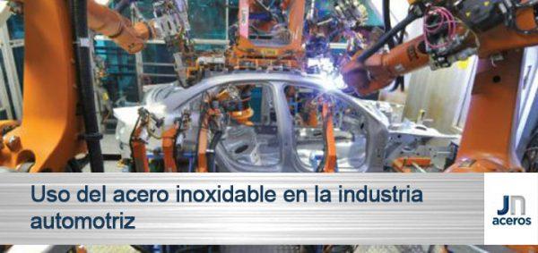 Uso del acero inoxidable en la industria automotriz