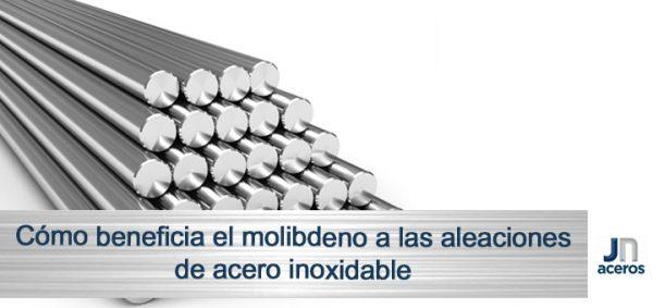 Cómo beneficia el molibdeno a las aleaciones de acero inoxidable