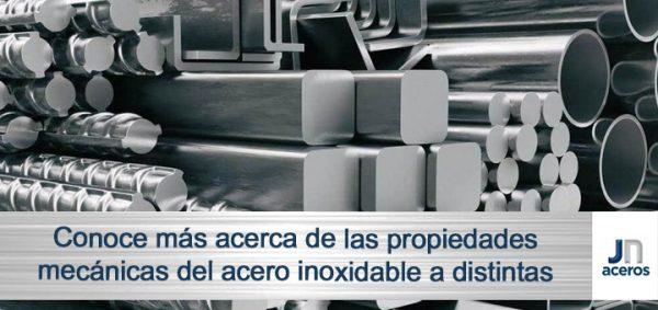 Conoce más acerca de las propiedades mecánicas del acero inoxidable a distintas temperaturas