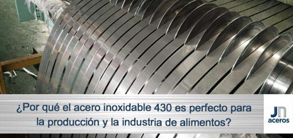 ¿Por qué el acero inoxidable 430 es perfecto para la producción y la industria de alimentos?