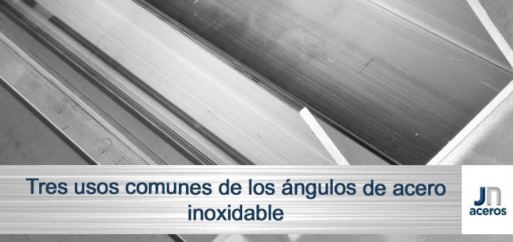 Tres usos comunes de los ángulos de acero inoxidable