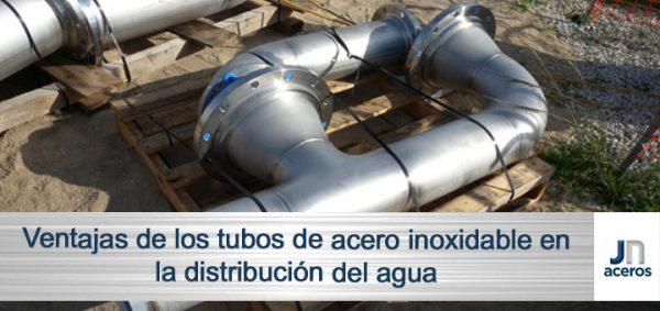 Ventajas de los tubos de acero inoxidable en la distribución del agua
